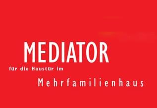 Mediator Schloß und Mehrfachverriegelung sind die Lösung für den alten Streit im Mehrfamilienhaus, ob die Tür abgeschlossen werden darf oder nicht!
